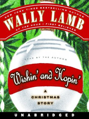 Click this cover for a(n) Audiobook sample of Wishin' and Hopin'.