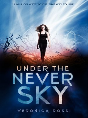 Click this cover for a(n) eBook sample of Under the Never Sky.