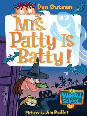 Mrs. Patty Is Batty!