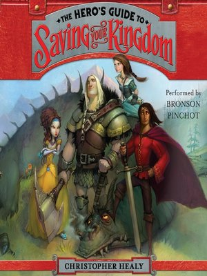 Click this cover for a(n) Audiobook sample of The Hero's Guide to Saving Your Kingdom.