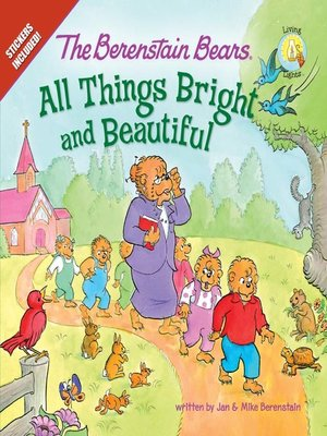 The Berenstain Bears All Things Bright and Beautiful