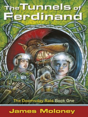 The Tunnels of Ferdinand