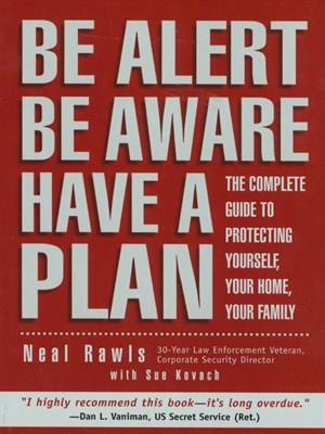 Click this cover for a(n) eBook sample of Be Alert, Be Aware, Have a Plan.