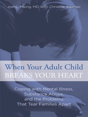 Click this cover for a(n) eBook sample of When Your Adult Child Breaks Your Heart
