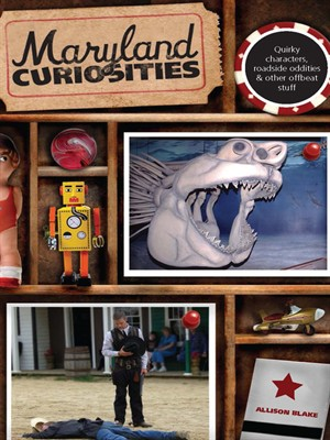 Maryland Curiosities