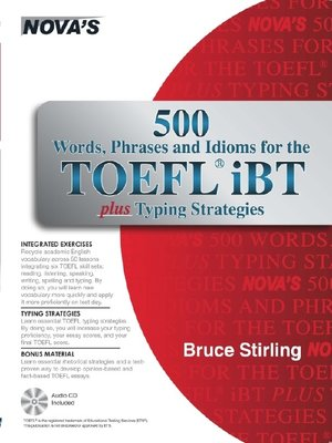 Click this cover for a(n) eBook sample of 500 Words, Phrases, Idioms for the TOEFL® iBT plus Typing Strategies.