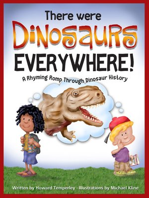 Click this cover for a(n) eBook sample of There Were Dinosaurs Everywhere!.