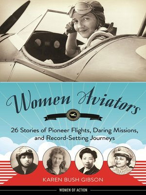 Click this cover for a(n) eBook sample of Women Aviators.