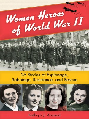 Click this cover for a(n) eBook sample of Women Heroes of World War II.