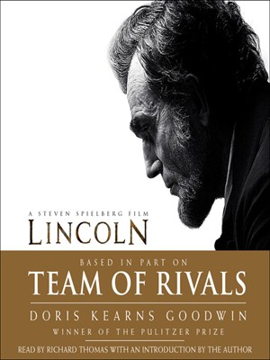 Click this cover for a(n) Audiobook sample of Team of Rivals.