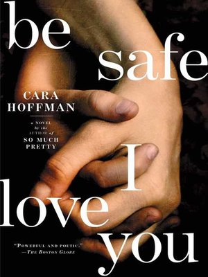Cover of Be Safe I Love You