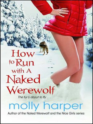 Cover of How to Run with a Naked Werewolf