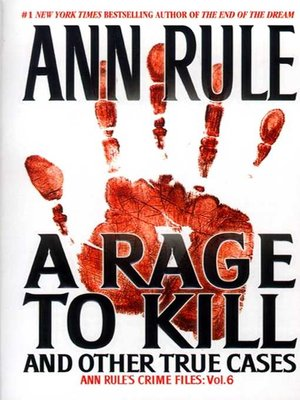 Cover of A Rage To Kill And Other True Cases