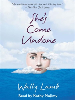 Click this cover for a(n) Audiobook sample of She's Come Undone.