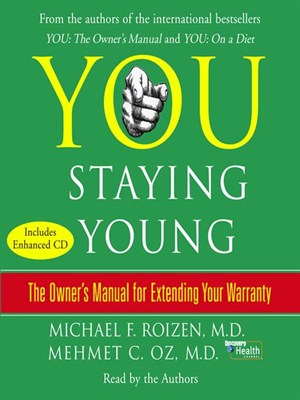 Click this cover for a(n) Audiobook sample of YOU: Staying Young.