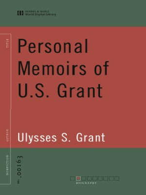 Personal Memoirs of U.S. Grant (World Digital Library Edition)