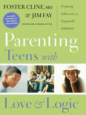 Cover of Parenting Teens with Love and Logic