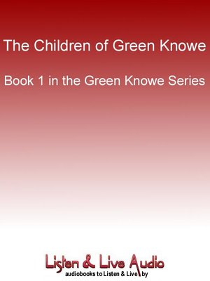 Click this cover for a(n) Audiobook sample of The Children of Green Knowe.