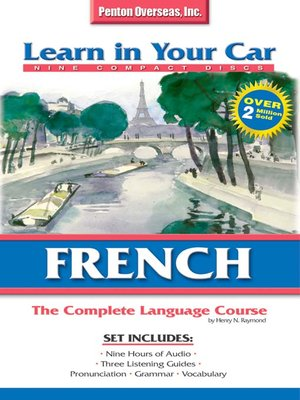 Learn in Your Car French Complete