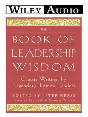 Click this cover for a(n) Audiobook sample of The Book of Leadership Wisdom.