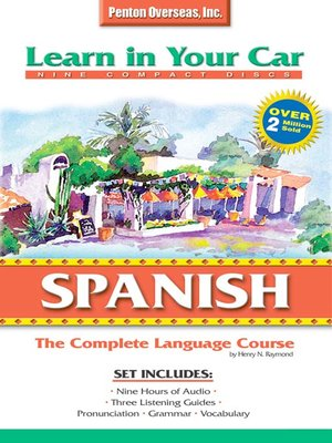 Click this cover for a(n) Audiobook sample of Learn in Your Car Spanish Complete.