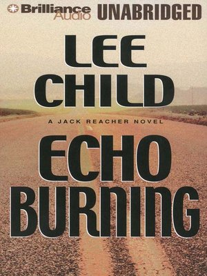 Click this cover for a(n) Audiobook sample of Echo Burning.