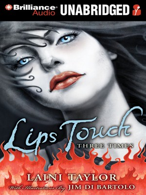 Click this cover for a(n) Audiobook sample of Lips Touch.