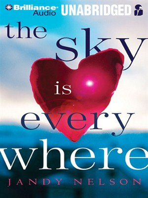 Click this cover for a(n) Audiobook sample of The Sky is Everywhere.