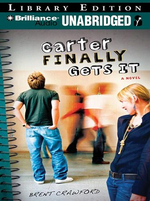 Click this cover for a(n) Audiobook sample of Carter Finally Gets It.