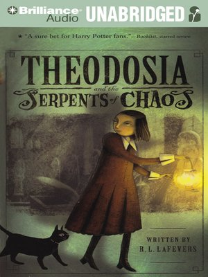 Click this cover for a(n) Audiobook sample of Theodosia and the Serpents of Chaos