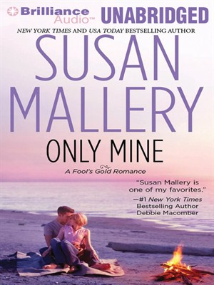 Click this cover for a(n) Audiobook sample of Only Mine.