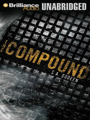 Click this cover for a(n) Audiobook sample of The Compound.