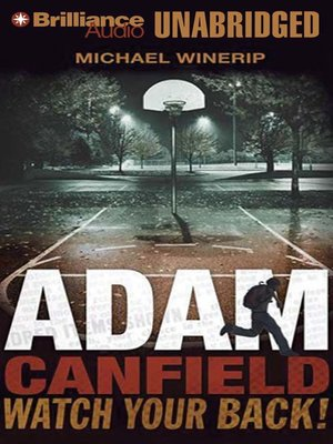 Click this cover for a(n) Audiobook sample of Adam Canfield Watch Your Back!.