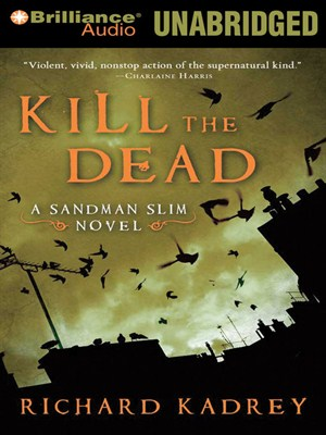 Click this cover for a(n) Audiobook sample of Kill the Dead