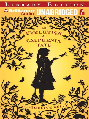 Click this cover for a(n) Audiobook sample of The Evolution of Calpurnia Tate