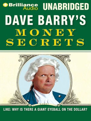 Click this cover for a(n) Audiobook sample of Dave Barry's Money Secrets.