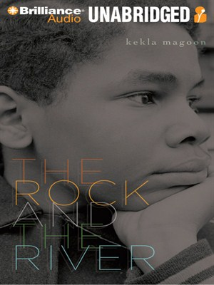 Click this cover for a(n) Audiobook sample of The Rock and the River.