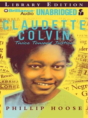 Click this cover for a(n) Audiobook sample of Claudette Colvin