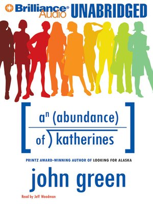 Click this cover for a(n) Audiobook sample of An Abundance of Katherines.