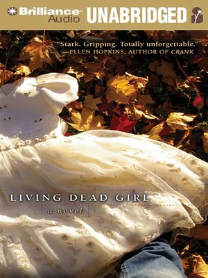Click this cover for a(n) Audiobook sample of Living Dead Girl.