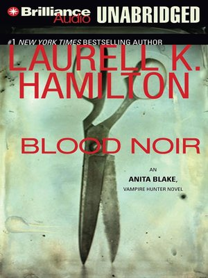 Click this cover for a(n) Audiobook sample of Blood Noir.