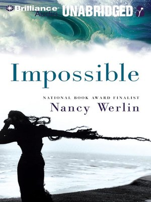 Click this cover for a(n) Audiobook sample of Impossible.