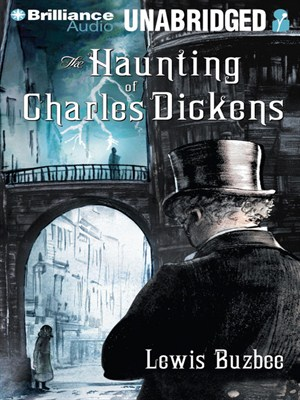 Click this cover for a(n) Audiobook sample of The Haunting of Charles Dickens.