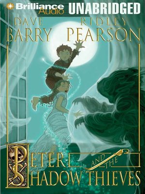 Click this cover for a(n) Audiobook sample of Peter and the Shadow Thieves.