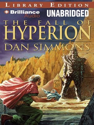 Click this cover for a(n) Audiobook sample of The Fall of Hyperion.