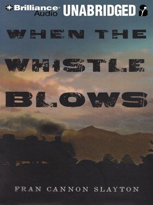 Click this cover for a(n) Audiobook sample of When the Whistle Blows.