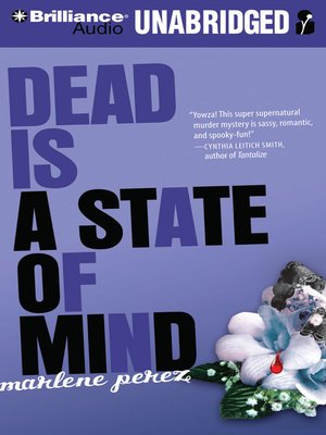 Click this cover for a(n) Audiobook sample of Dead Is a State of Mind.