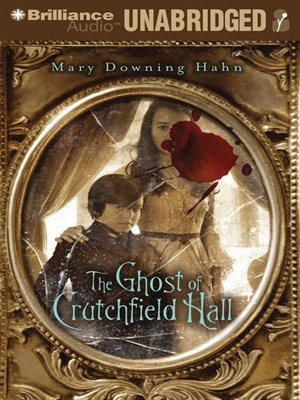 Click this cover for a(n) Audiobook sample of The Ghost of Crutchfield Hall.