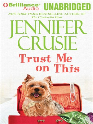 Click this cover for a(n) Audiobook sample of Trust Me on This.