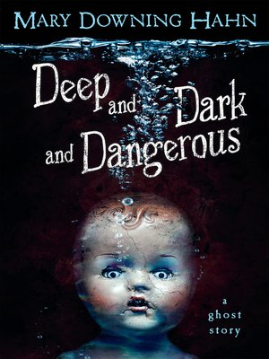 Cover of Deep and Dark and Dangerous